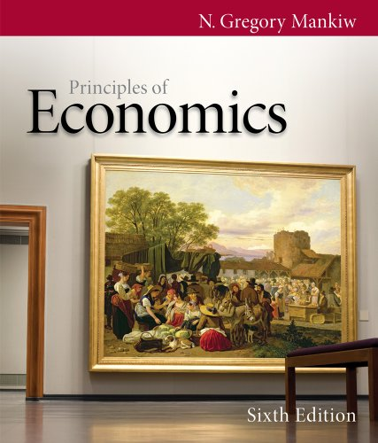 Bundle: Principles of Economics, 6th + CengageNOW Printed Access Card -  Mankiw, N. Gregory, 6th Edition, Display