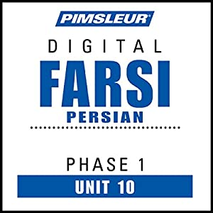 Farsi Persian Phase 1, Unit 10 Audiobook