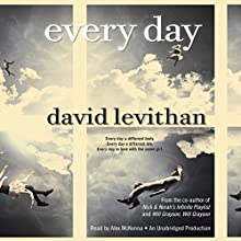 Every Day Audiobook by David Levithan Narrated by Alex McKenna