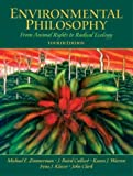img - for Environmental Philosophy: From Animal Rights to Radical Ecology: 4th (fourth) edition book / textbook / text book