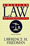 American Law: An Introduction (0393972739) by Friedman, Lawrence Meir