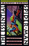 The Amazing Spider-Man (The Essential Spider-Man, Volume 1) (0785102868) by Stan Lee
