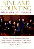 img - for Nine and Counting: The Women of the Senate book / textbook / text book