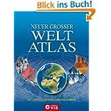 Neuer großer Weltatlas mit Weltländerlexikon. Aktualisierte Ausgabe 2011