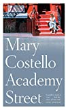 Mary Costello Academy Street