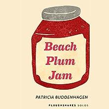 Beach Plum Jam Audiobook by Patricia Buddenhagen Narrated by Linda Henning