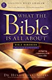 img - for What the Bible Is All About NIV: Bible Handbook book / textbook / text book