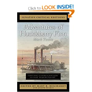 Adventures of Huckleberry Finn (The Ignatius Critical Editions)