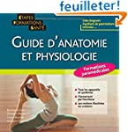 Guide d'anatomie et physiologie : For...