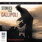 Stories from Gallipoli | Steve Sailah