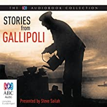 Stories from Gallipoli Radio/TV Program by Steve Sailah Narrated by Steve Sailah