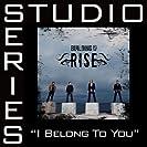I Belong To You (Studio Series)