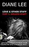 Broken Heart Stuff (Part 1 of the Love & Other Stuff series)