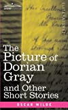 The Picture of Dorian Gray and Other Short Stories by Oscar Wilde