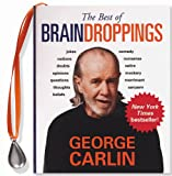 The Best of Braindroppings (Mini Book) (Charming Petite Series) (1593598742) by George Carlin
