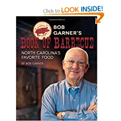 Bob Garner's Book of Barbecue: North Carolina's Favorite Food by Bob Garner