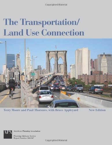 The Transportation/Land Use Connection