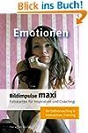 Bildimpulse maxi: Emotionen: �ber 50...