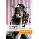 "Bildimpulse maxi: Emotionen: �ber 50 Fotokarten f�r Motivation und Coaching. Mit Anleitungvon ""Claus Heragon"""