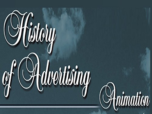 History of Advertising - Season 1