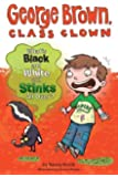 What's Black and White and Stinks All Over? #4 (George Brown, Class Clown)