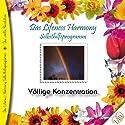 Völlige Konzentration (Lifeness Harmony) Hörbuch von Kurt Tepperwein Gesprochen von: Judith Winkler