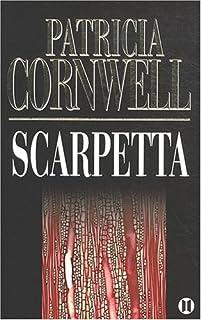 [Kay Scarpetta] : Scarpetta, Cornwell, Patricia