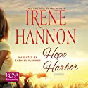 Hope Harbor Audiobook by Irene Hannon Narrated by Therese Plummer