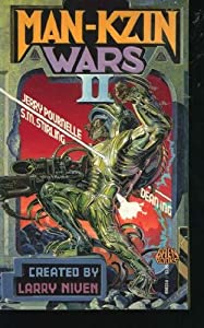 Man-Kzin Wars 2 by Larry Niven, Jerry Pournelle, S. M. Stirling and Dean Ing