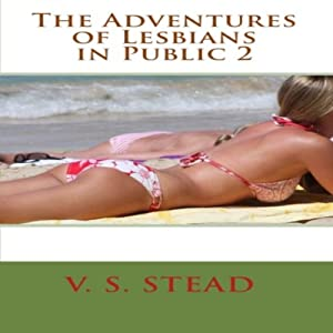 The Adventures of Lesbians in Public 2 Audiobook