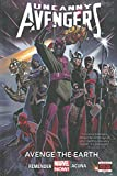 Uncanny Avengers Volume 4: Avenge the Earth (Marvel Now)