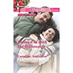 Snowed in with the Billionaire | Caroline Anderson
