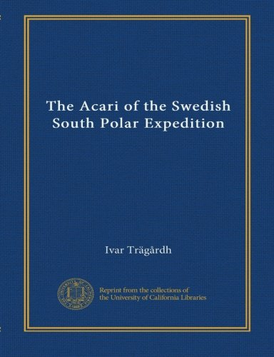 The Acari of the Swedish South Polar Expedition