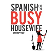 Spanish for the Busy Housewife | [David Rappoport]