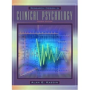 Research Design in Clinical Psychology 4th Edition (Book Only) Paperback