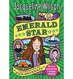 [ EMERALD STAR BY WILSON, JACQUELINE](AUTHOR)HARDBACK Jacqueline Wilson