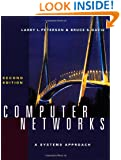 Computer Networks: A Systems Approach, Second Edition (The Morgan Kaufmann Series in Networking)
