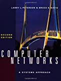 Computer Networks: A Systems Approach, Second Edition (The Morgan Kaufmann Series in Networking) (1558605142) by Larry L. Peterson