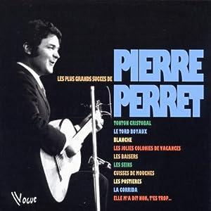 Les Plus grands succès de Pierre Perret