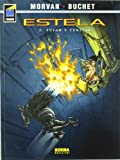 Estela 1 / Wake 1: Fuego y cenizas / Fire and Ash (Estela / Wake) (Spanish Edition)