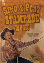 Sing amp Play Stampede Music