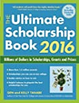 The Ultimate Scholarship Book 2016: B...