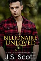 Billionaire Unloved-Jett (The Billionaire's Obsession Book 12)