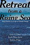 Retreat from a Rising Sea: Hard Choic...