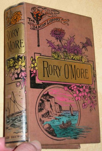 RORY O'MORE, A NATIONAL ROMANCE (THE BEACON LIBRARY)