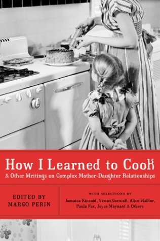 How I Learned to Cook: And Other Writings on Complex...