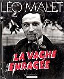 echange, troc Léo Malet - La Vache enragée
