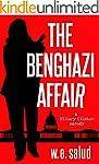 The Benghazi Affair: A Hillary Clinto...