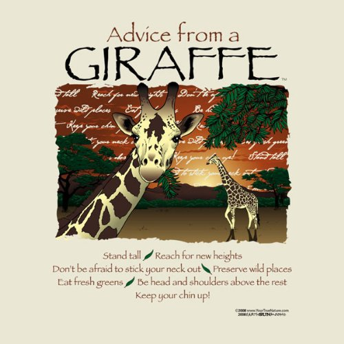 Advice From A Giraffe ~ Natural T-Shirt