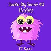 Rosie: Jack's Big Secret #2 | PJ Ryan